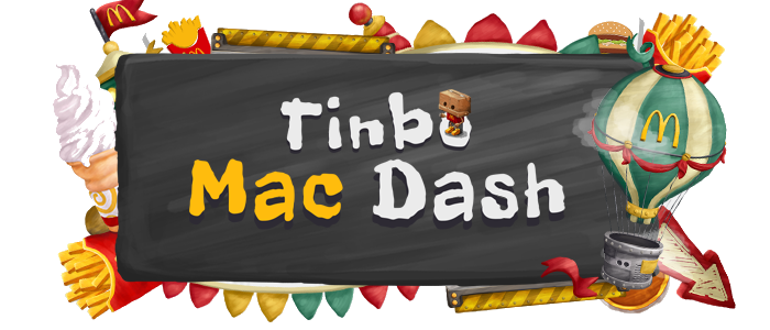 Tinbo™ themed for McDonald's as Tinbo™ Mac Dash